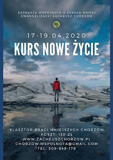 KURS NOWE ŻYCIE | 17-19 kwietnia 2020 w Chorzowie