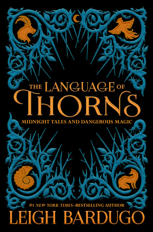 the language of thorns leigh bardugo