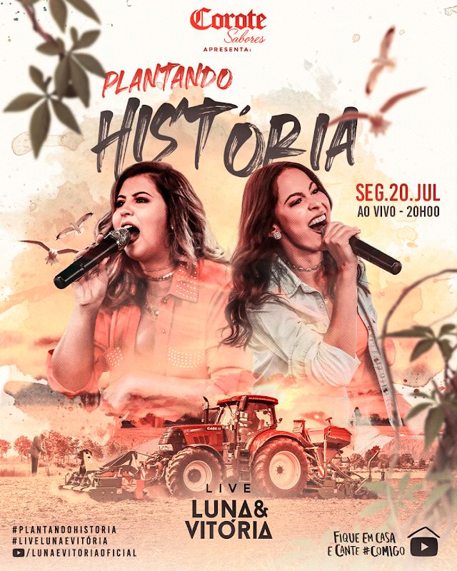 """Luna e Vitória anunciam a live """"Plantando História"""""""