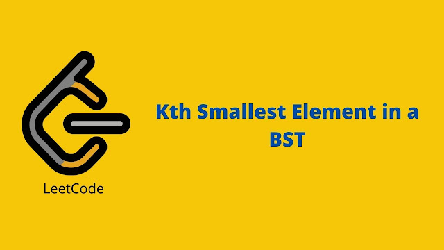 Leetcode Kth Smallest Element in a BST problem solution