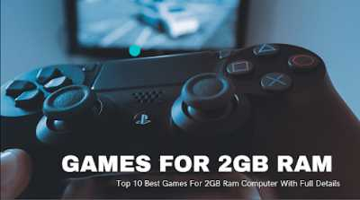 Top-10-Best-Games-For-2GB-Ram-Computer-With-Full-Details