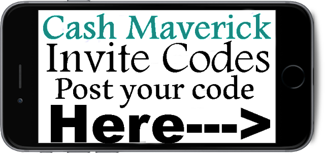 Cash Maverick Invite Code 2016-2017, Cash Maverick App Reviews, Cash Maverick Bonus