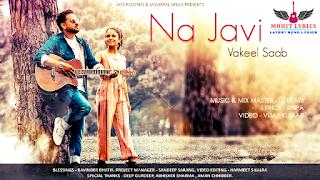 Na Javi Lyrics by Vakeel Saab is latest song sung by Vakeel saab Na Javi Lyrics -  Vakeel Saab | Mohit Lyrics