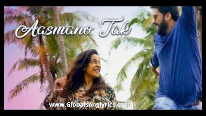 Aasmano Tak Song Lyrics: Digvijay Joshi | Akanksha Sthalekar