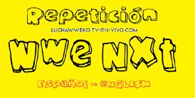Repetición de Wwe Nxt 19 de Agosto de 2020 En Español