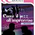 """Uscita romance: """"COME IL JAZZ ALL'IMPROVVISO"""" di Mila Orlando"""