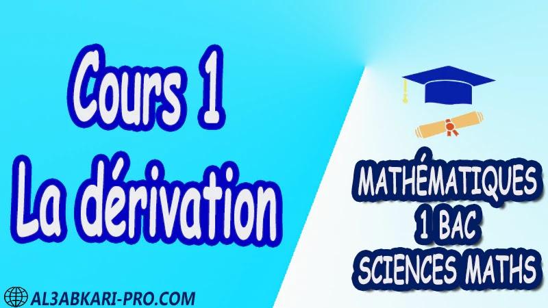 La dérivation Mathématiques , Mathématiques biof , 1ère BAC , Sciences Mathématiques BIOF , mathématiques , 1ère Bac Sciences Mathématiques , exercice de math , exercices de maths , maths en ligne , prof de math , exercice de maths , math exercice , maths , maths en ligne , maths inter , superprof maths , professeur math , cours de maths à distance , Fiche pédagogique, Devoir de semestre 1 , Devoirs de semestre 2 , maroc , Exercices corrigés , Cours , résumés , devoirs corrigés , exercice corrigé , prof de soutien scolaire a domicile , cours gratuit , cours gratuit en ligne , cours particuliers , cours à domicile , soutien scolaire à domicile , les cours particuliers , cours de soutien , des cours de soutien , les cours de soutien , professeur de soutien scolaire , cours online , des cours de soutien scolaire , soutien pédagogique
