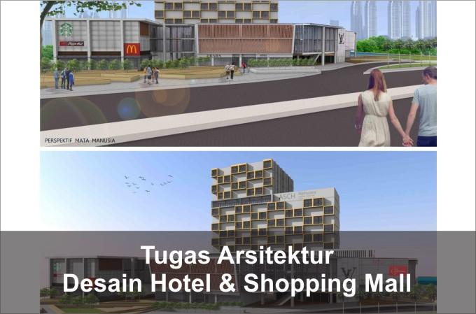 desain hotel dan shopping mall