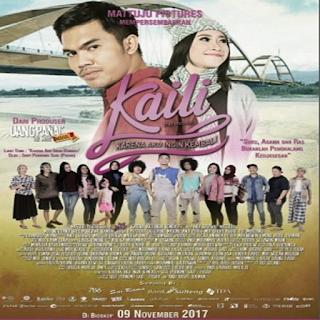 Film Kaili: Karena Aku Ingin Kembali (2017) Box Office Movie