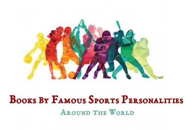 Books By Famous Sports Personalities of the World