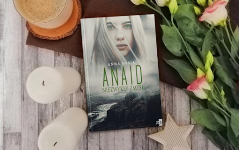 """Anna Fobia """"Anaid. Niezwykły zmysł"""" - RECENZJA"""
