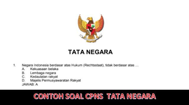 Download Latihan Soal Cpns Dan Jawabannya Tentang Tata Negara
