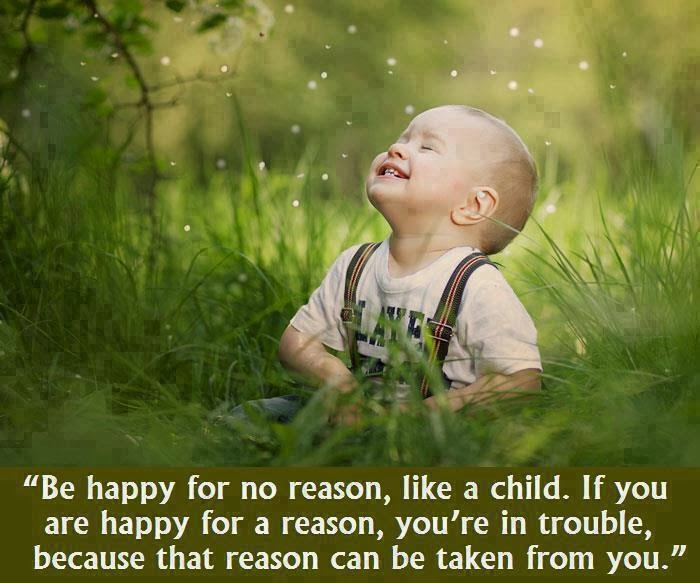 Be happy with no reason