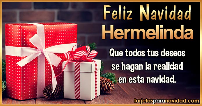 Feliz Navidad Hermelinda