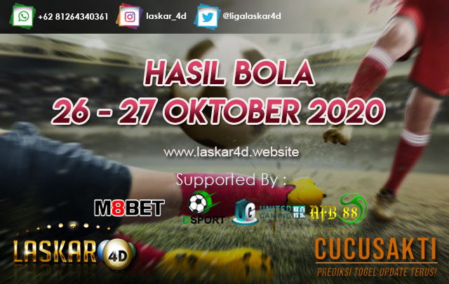 HASIL BOLA JITU TANGGAL 26 – 27 OKTOBER 2020