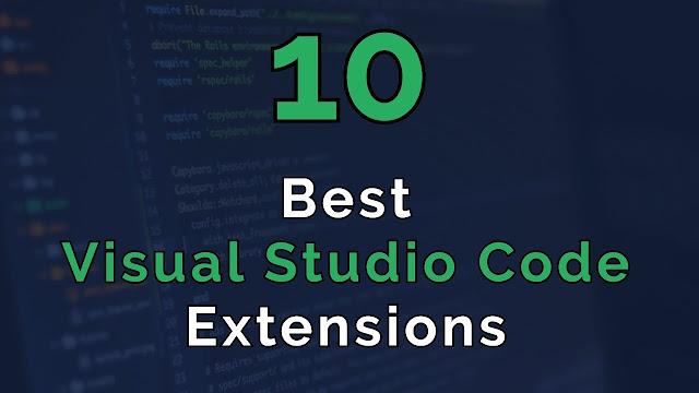 Top 10 Extensions Vscode Tốt Nhất 2020
