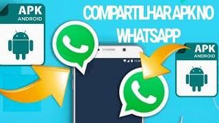 Como enviar APK instalados no celular através do WhatsApp