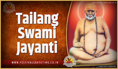 2023 Tailang Swami Jayanti Date and Time, 2023 Tailang Swami Jayanti Festival Schedule and Calendar