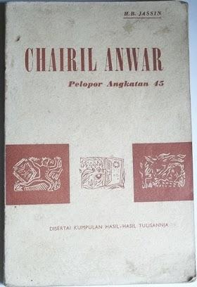 Buku Chairil Anwar pelopor Angkatan 45 oleh H.B Jassin. tebal 158 halaman tahun 1956 minat hub 085866230123