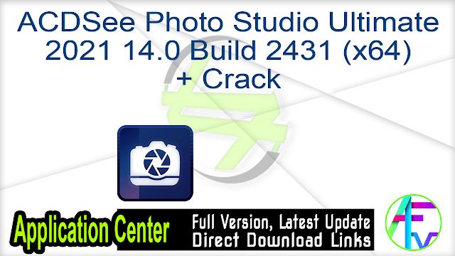 ACDSee Photo Studio Ultimate 2021 14.0 Build 2431 (x64) + Crack