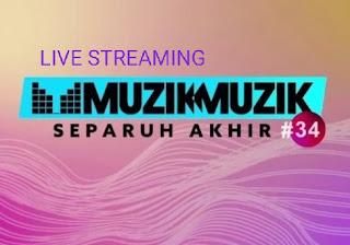 Live Streaming Semi Final Muzik Muzik 34 (22.11.2019)