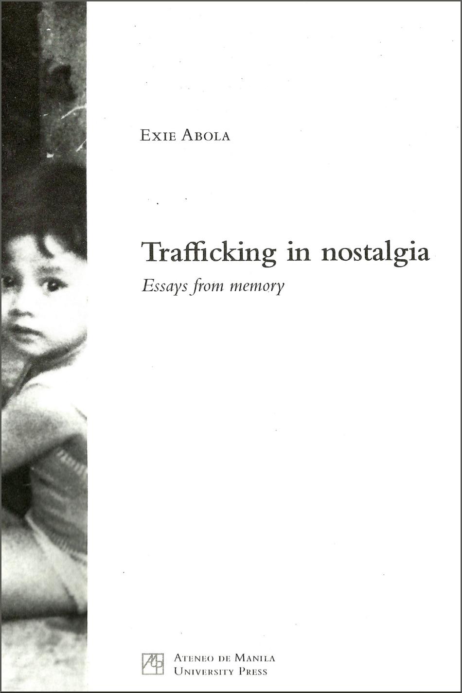 trafficking in nostalgia exie abola