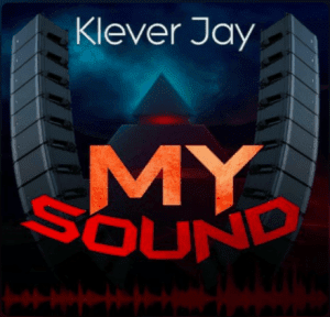 DOWNLOAD; Klever Jay – My Sound (Full EP)