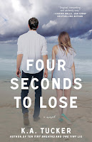 Four Seconds To Lose (Ten Tiny Breaths, #3)