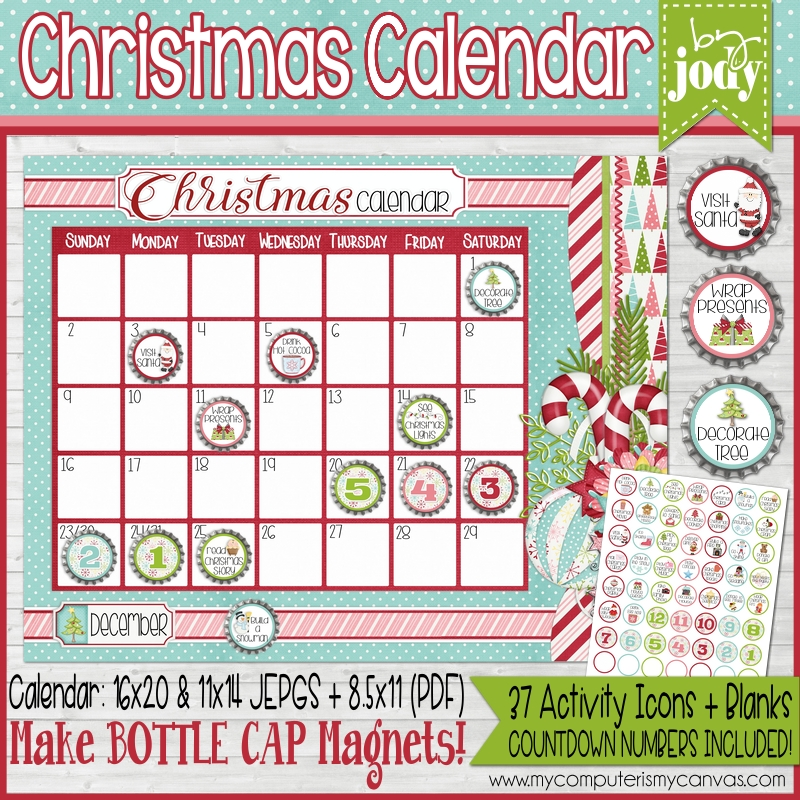 My computer is my canvas another new printable you wont want to miss is jodys new christmas activity calendar using bottle cap magnets you can mark the calendar with decembers fandeluxe Image collections