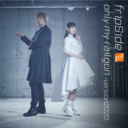 fripSide - only my railgun -version2020-