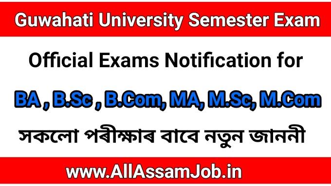 Gauhati University UG, PG, (Regular & Arrear) Engineering, B.Ed Exam Notification 2020