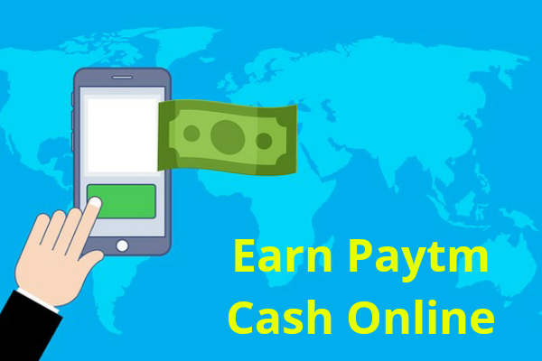Earn Paytm Cash Online | Paytm Cash Earn Online With Mobile