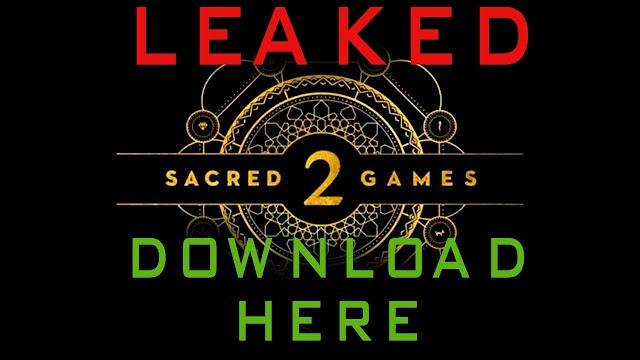Download Sacred Games Season 2 Leaked On Tamil Rocker Website
