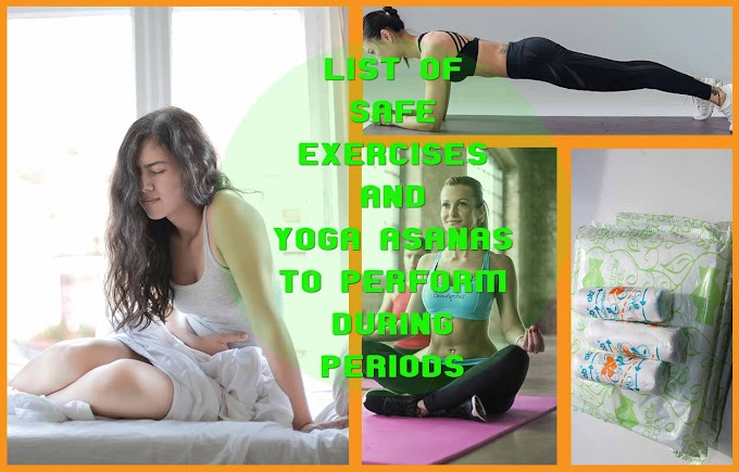 List of Safe Exercises and Yoga Asanas to do in Periods