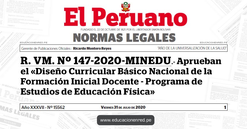 R. VM. Nº 147-2020-MINEDU.- Aprueban el «Diseño Curricular Básico Nacional de la Formación Inicial Docente - Programa de Estudios de Educación Física»