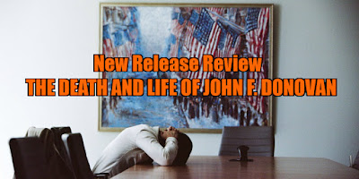 the death and life of john f. donovan review