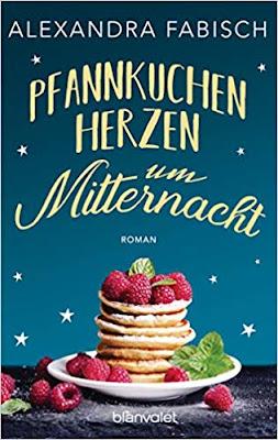 Neuerscheinungen im Juli 2019 #2 - Pfannkuchenherzen um Mitternacht von Alexandra Fabisch