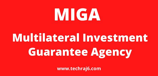 MIGA full form, What is the full form of MIGA