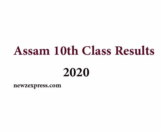 Assam 10th Class Results 2020