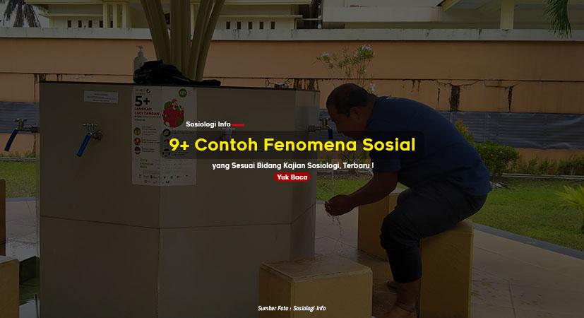 9+ Contoh Fenomena Sosial yang Sesuai Bidang Kajian Sosiologi, Terbaru !