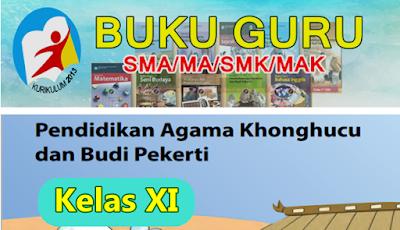 BUKU GURU SMA/MA-SMK/MAK  MAPEL AGAMA KONGHUCU KELAS XI KK-13 - REVISI