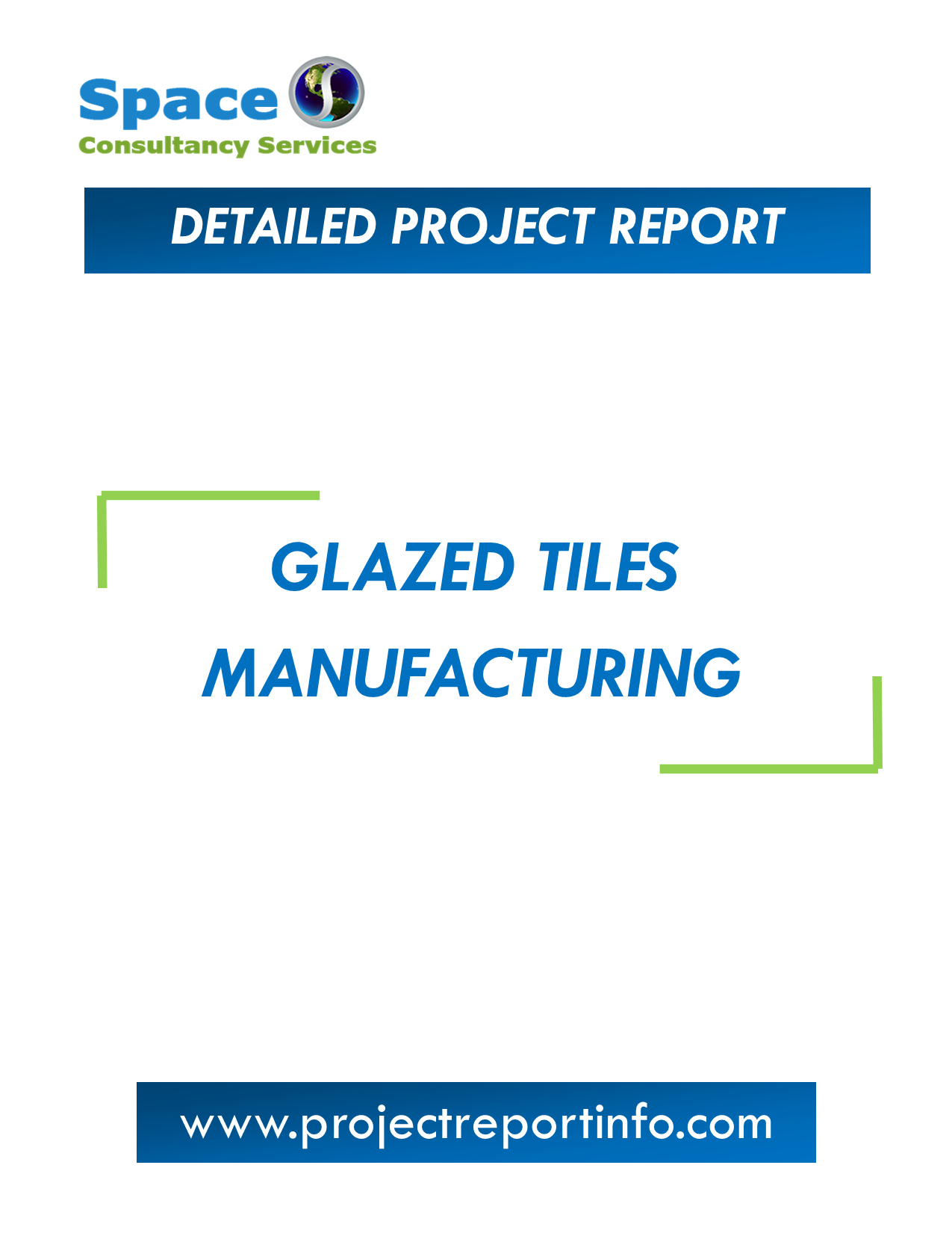 Project Report on Glazed Tiles Manufacturing