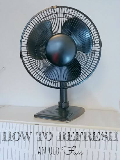 How To Refresh an Old Fan and I'm Sharing My News!
