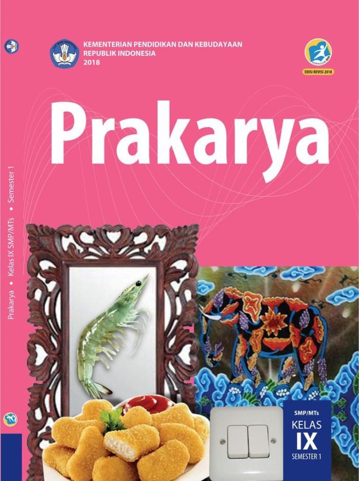 Buku Siswa SMP Kelas 9 Prakarya Semester 1