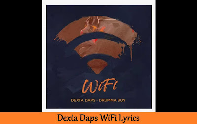 Dexta Daps WiFi Lyrics