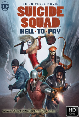 Suicide Squad Hell To Pay [1080p] [Latino-Ingles] [MEGA]