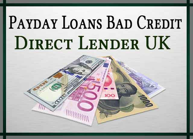Payday Loans Bad Credit Direct Lender UK