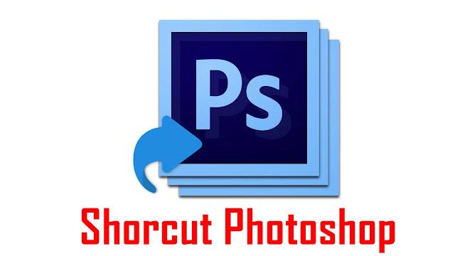Kumpulan Tombol Shortcut Photoshop dan Fungsinya