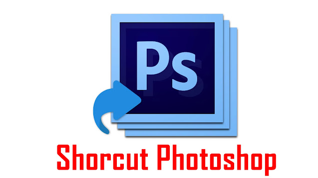 Tombol Shortcut Photoshop dan Fungsinya