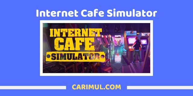 Cara mengatasi loading berhenti/stuck Internet Cafe Simulator